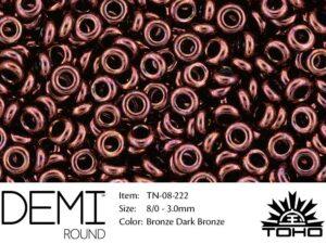 TN-08-0222 Demi Round TOHO: Bronze Dk Bronze-0