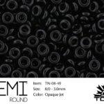 TN-08-0049 Demi Round TOHO: Opaque Jet-0