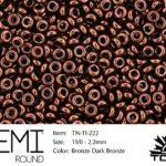 TN-11-0222 Demi Round TOHO  Bronze dark Bronze-0