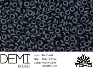 TN-11-0611 Demi Round TOHO Matte-Color Opaque Gray-0