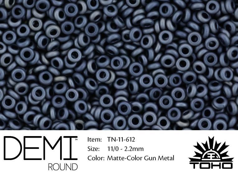 TN-11-0612 Demi Round TOHO Matte-Color Gun Metal-0
