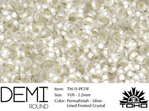 TN-11-PF0021F Demi Round TOHO Perma Finish Silver Linded Frosted Crystal -0